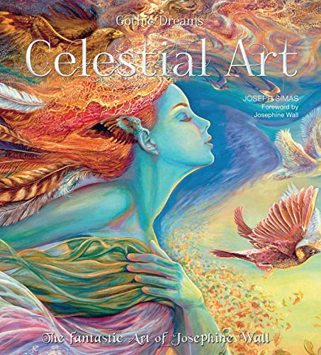 9781783613236: Celestial Art: The Fantastic Art of Josephine Wall (Gothic Dreams)