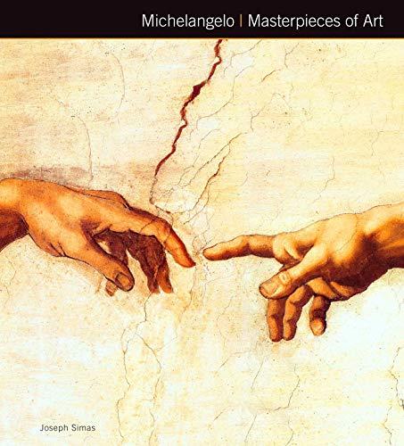 Michelangelo Masterpieces of Art: Simas, Joseph