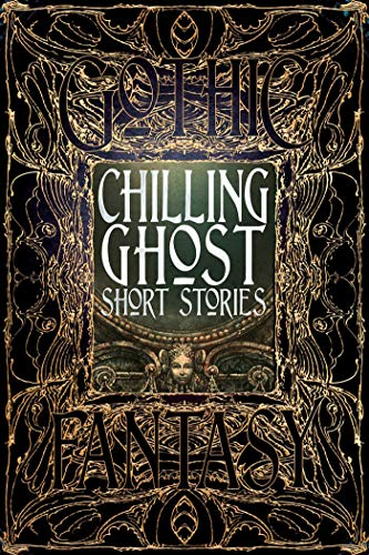 9781783613755: Chilling Ghost Short Stories (Gothic Fantasy)