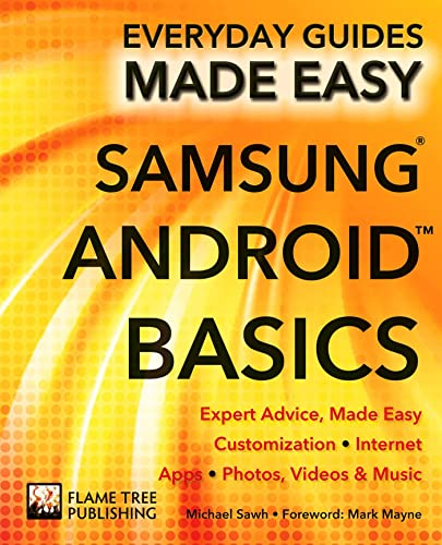 9781783613915: Samsung Android Basics: Expert Advice, Made Easy (Everyday Guides Made Easy)