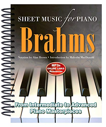 Brahms: Sheet Music for Piano: From Intermediate