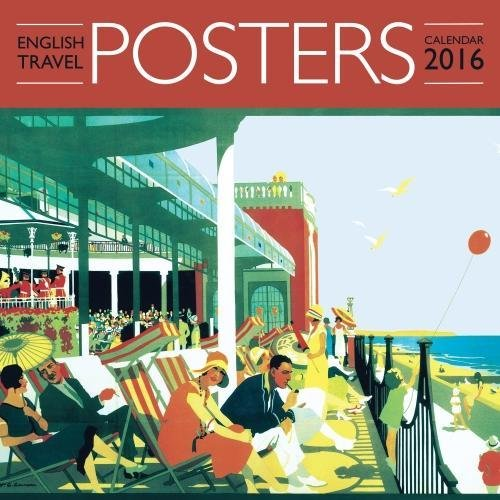 9781783614929: English Travel Posters wall calendar 2016 (Art calendar)