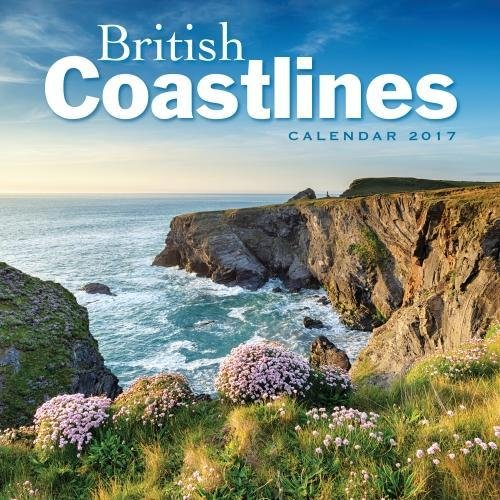 9781783618026: British Coastlines wall calendar 2017 (Art calendar)