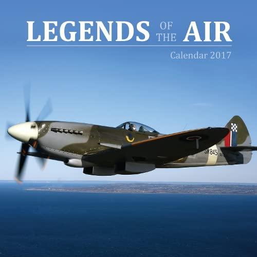 9781783619801: Legends of the Air wall calendar 2017 (Art calendar)