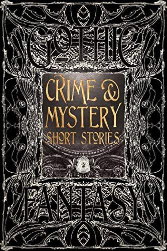 Crime & Mystery Short Stories (Gothic Fantasy): Martin Edwards, Tara