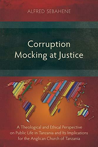 Corruption Mocking at Justice: Sebahene, Alfred