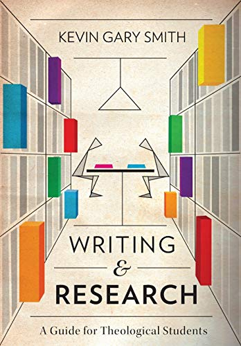 9781783688951: Writing and Research: A Guide for Theological Students