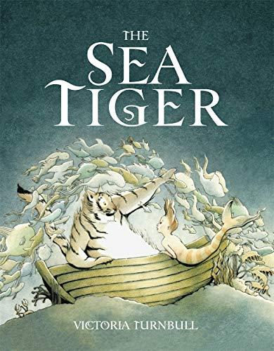 9781783700073: The Sea Tiger