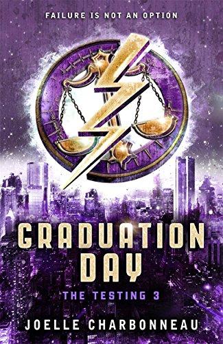 9781783700226: The Testing 3: Graduation Day
