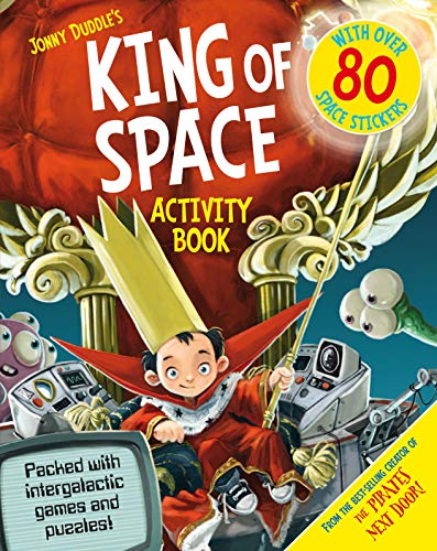 King of Space Activity Book: Jonny Duddle
