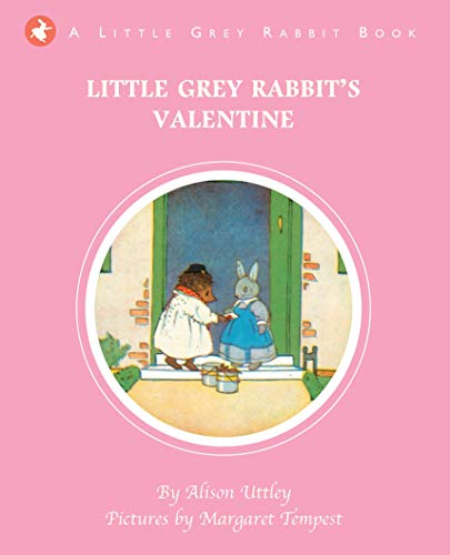 9781783701957: Little Grey Rabbit's Valentine