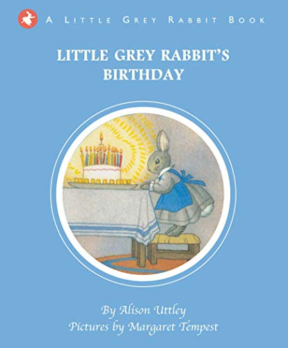 9781783702329: Little Grey Rabbit: Little Grey Rabbit's Birthday Party