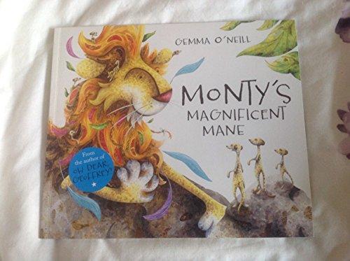 9781783702923: Monty's Magnificent Mane