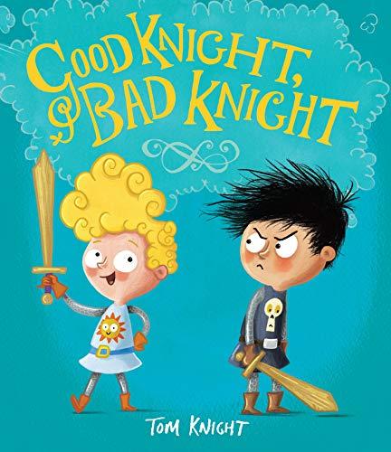 9781783703623: Good Knight, Bad Knight