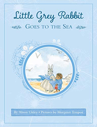 9781783704057: Little Grey Rabbit. Goes To The Sea