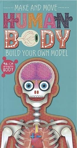 9781783705016: Make and Move: Human Body