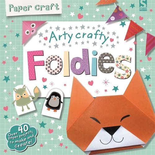 Paper Craft Foldies - Arty Crafty: Gemma Cooper