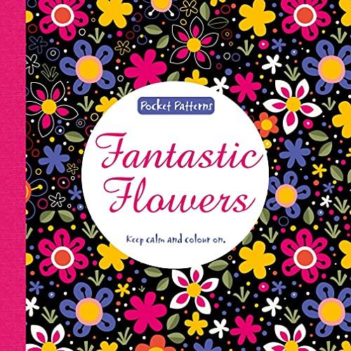 9781783705115: Fantastic Flowers: Pocket Patterns