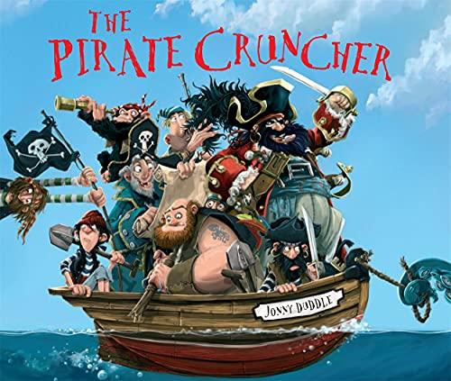 9781783705733: The Pirate Cruncher (Jonny Duddle)