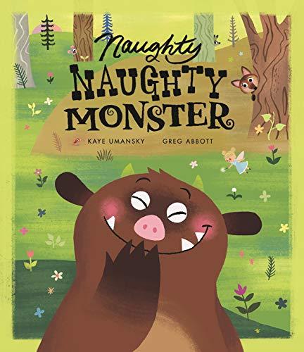 Naughty Naughty Monster: Kaye Umansky