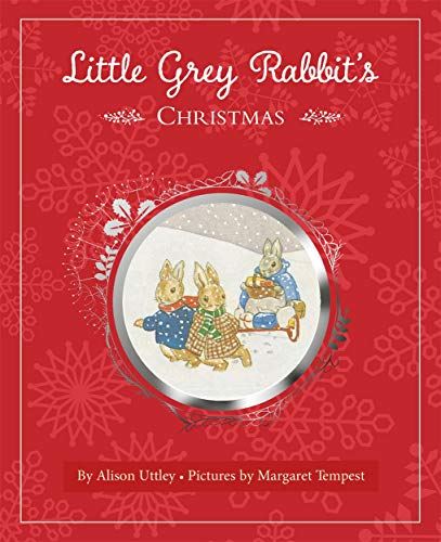 9781783706723: Little Grey Rabbit's Christmas
