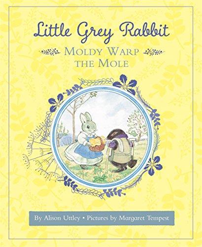 9781783708789: Little Grey Rabbit: Moldy Warp the Mole