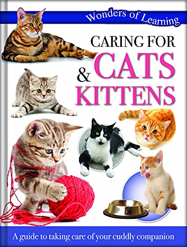 Wonders of Learning - Caring for Cats and Kittens (Hardcover)