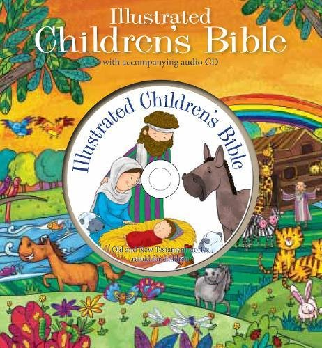 9781783731848: Illustrated Children's Bible with CD