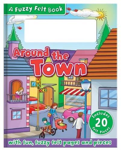9781783732456: Around the Town (Felt Activity Book)