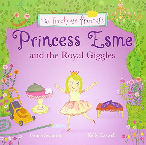 9781783734283: Princess Esme and the Royal Giggles (Story Books)