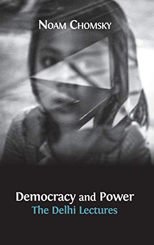 9781783740932: Democracy and Power: The Delhi Lectures