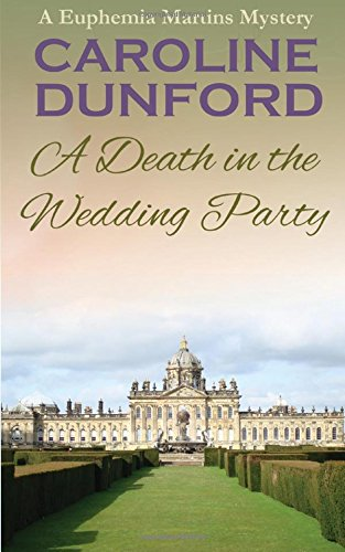 9781783750405: A Death In The Wedding Party (Euphemia Martins Mysteries) (Volume 4)