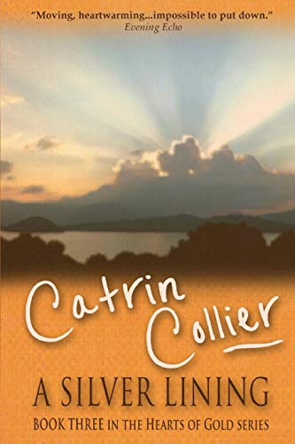 A Silver Lining: Catrin Collier