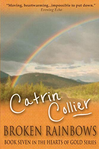 Broken Rainbows: Catrin Collier