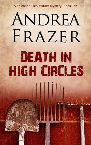 9781783751235: Death in High Circles (The Falconer Files) (Volume 10)