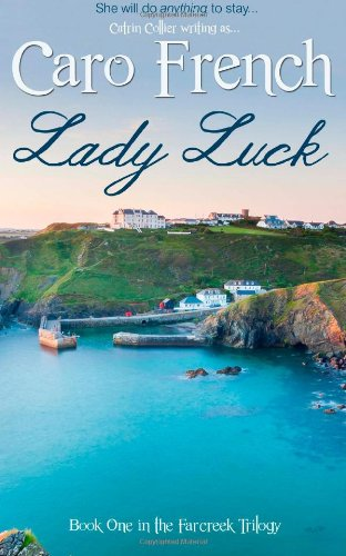 9781783751419: Lady Luck (The Farcreek Trilogy) (Volume 1)