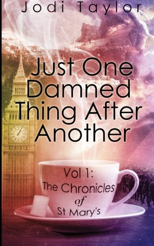 9781783751785: Just One Damned Thing After Another: Volume 1 (The Chronicles of St. Mary's series) [Idioma Inglés]