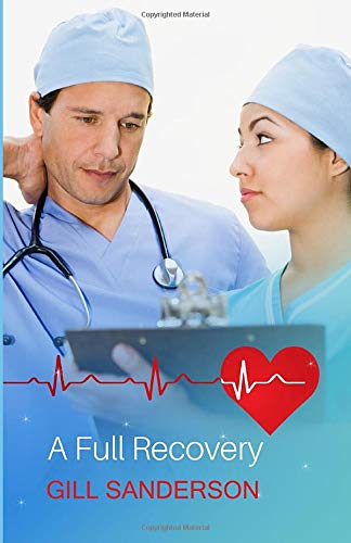 9781783753840: A Full Recovery: A Medical Romance (The Wilde Twins)