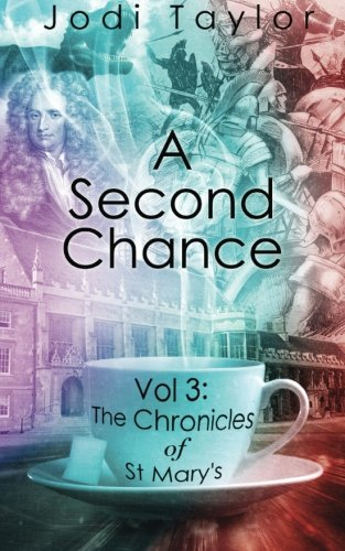 9781783754649: A Second Chance (The Chronicles of St Mary's) (Volume 3)