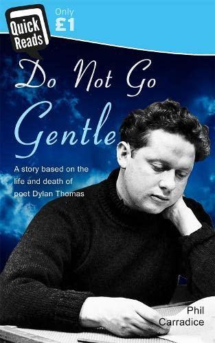 9781783755233: Do Not Go Gentle