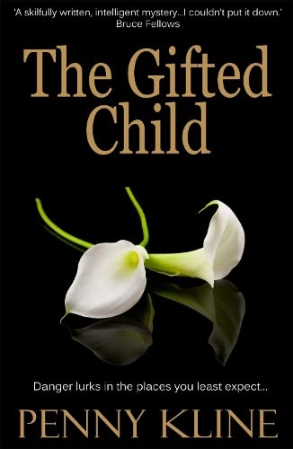 The Gifted Child: Kline, Penny