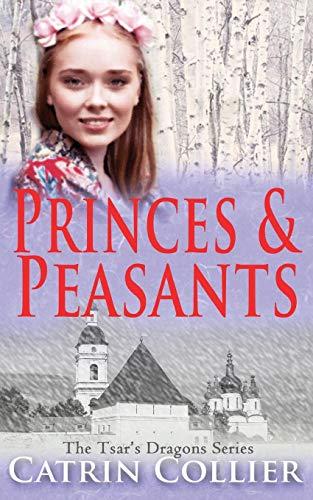 9781783758524: Princes and Peasants (The Tsar's Dragons Series)