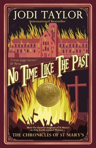No Time Like the Past (The Chronicles of St. Mary's Series): Taylor, Jodi