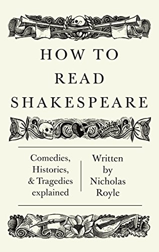9781783780297: How to Read Shakespeare