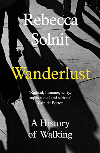 9781783780396: Wanderlust: A History of Walking