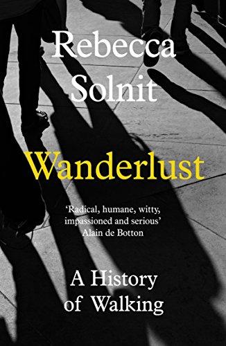 9781783780396: Wanderlust: A History of Walking