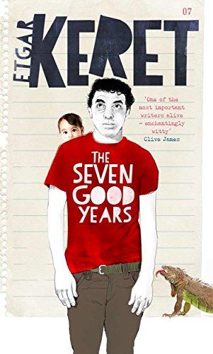The Seven Good Years: Etgar Keret