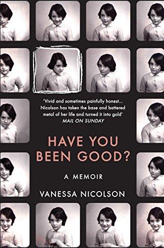 9781783780785: Have You Been Good?: A Memoir