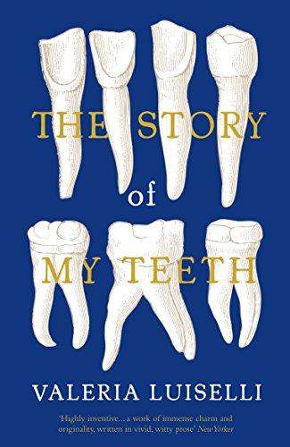 9781783780822: The Story Of My Teeth