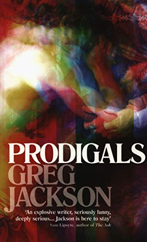 9781783781997: Prodigals: Stories